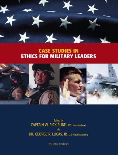 Case Studies in Ethics for Military Leaders  4th 2012 edition cover