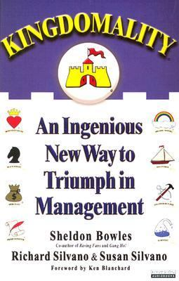 Kingdomality : An Ingenious New Way to Triumph in Management Unabridged  9781401399184 Front Cover