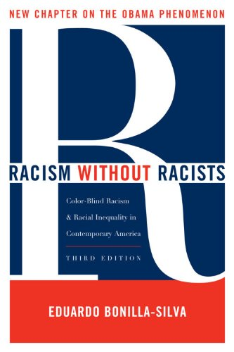 Racism Without Racists Color-Blind Racism and the Persistence of Racial Inequality in America 3rd 2010 (Revised) edition cover
