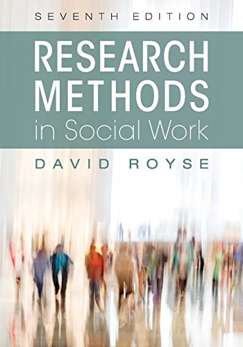 Research Methods in Social Work (Seventh Edition)  7th 2017 9781516507184 Front Cover