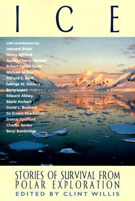 Ice Stories of Survival from Polar Exploration  1999 9781560252184 Front Cover
