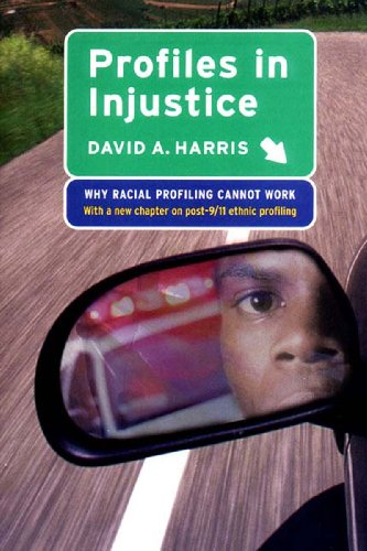 Profiles in Injustice Why Racial Profiling Cannot Work N/A edition cover