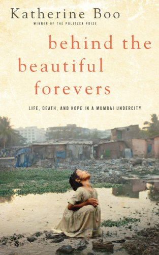 Behind the Beautiful Forevers Life, Death, and Hope in a Mumbai Undercity Large Type edition cover