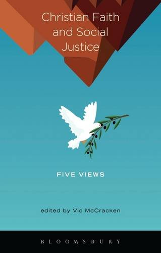 Christian Faith and Social Justice: Five Views   2014 edition cover