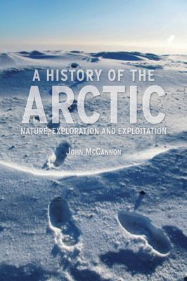 History of the Arctic Nature, Exploration and Exploitation  2012 edition cover