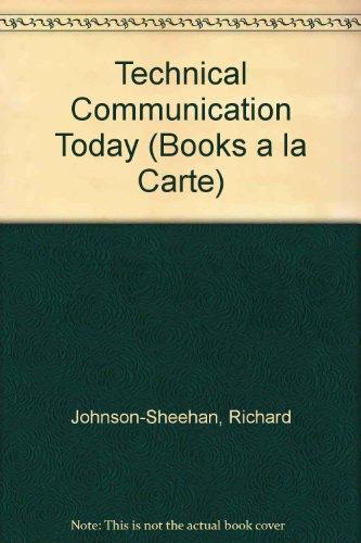 Technical Communication Today, Books a la Carte Edition  4th 2012 edition cover
