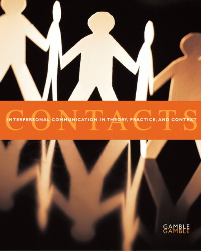 Contacts Interpersonal Communication in Theory, Practice, and Context  2005 edition cover