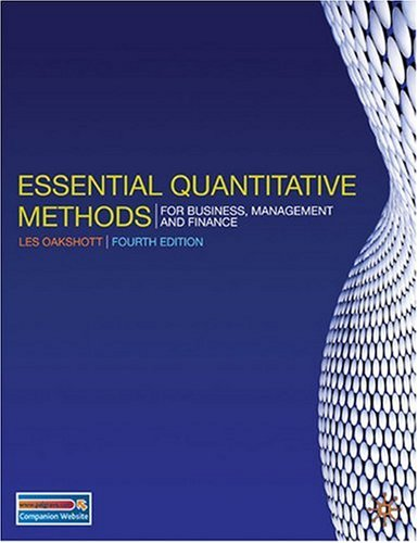 Essential Quantitative Methods For Business, Management and Finance 4th 2009 (Revised) 9780230218185 Front Cover