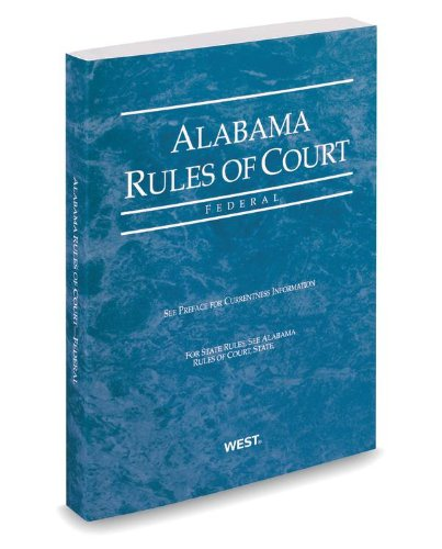 ALABAMA RULES OF COURT FEDERAL N/A 9780314653185 Front Cover