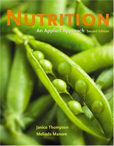Nutrition An Applied Approach 2nd 2009 edition cover
