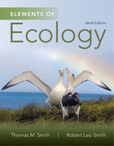 Elements of Ecology:   2014 9780321934185 Front Cover