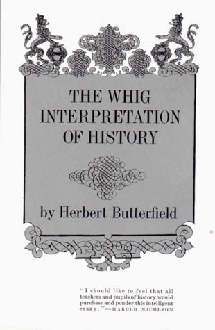 Whig Interpretation of History  N/A edition cover