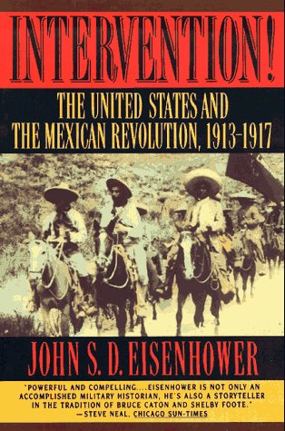 Intervention! The United States and the Mexican Revolution, 1913-1917  1993 edition cover