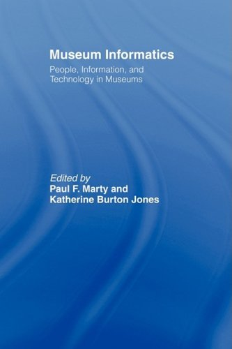 Museum Informatics People, Information, and Technology in Museums  2007 edition cover