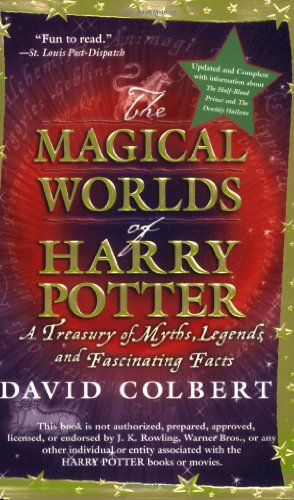 Magical Worlds of Harry Potter A Treasury of Myths, Legends, and Fascinating Facts Revised edition cover