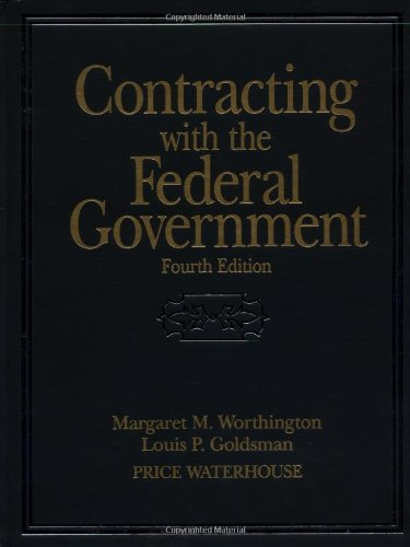 Contracting with the Federal Government  4th 1998 (Revised) 9780471242185 Front Cover