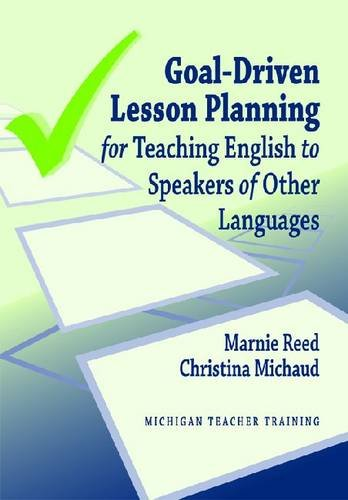 Goal-Driven Lesson Planning for Teaching English to Speakers of Other Languages   2010 edition cover