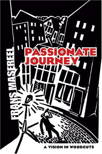 Passionate Journey A Vision in Woodcuts  2007 edition cover
