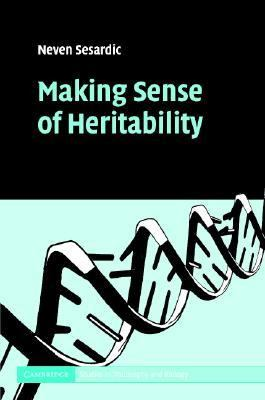 Making Sense of Heritability   2005 9780521828185 Front Cover