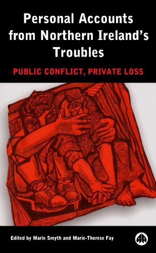 Personal Accounts from Northern Ireland's Troubles Public Conflict, Private Loss  2000 9780745316185 Front Cover