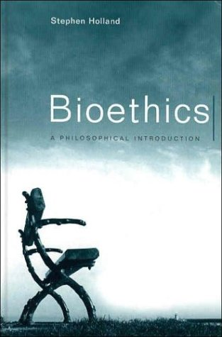 Bioethics A Philosophical Introduction  2002 edition cover