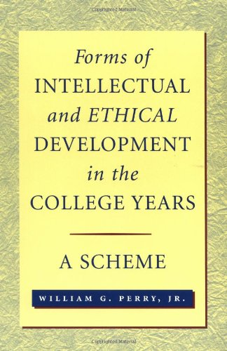 Forms of Ethical and Intellectual Development in the College Years A Scheme  1999 (Reprint) edition cover