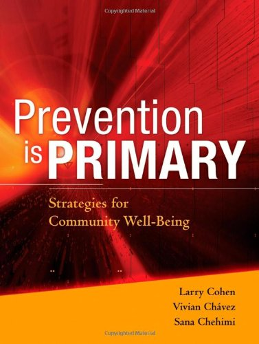 Prevention Is Primary Strategies for Community Well Being  2007 edition cover