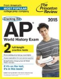 Cracking the AP World History Exam, 2015 Edition   2014 edition cover