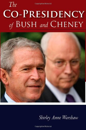 Co-Presidency of Bush and Cheney   2009 edition cover