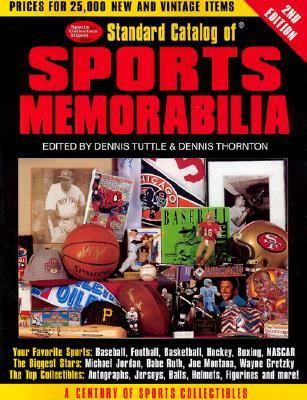 Standard Catalog of Sports Memorabilia  2nd 2001 (Revised) 9780873493185 Front Cover