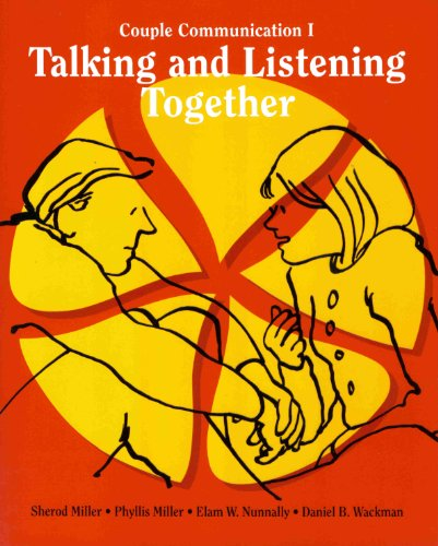 Talking and Listening Together : Couple Communication One N/A edition cover