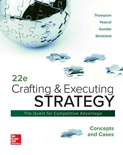 Loose-Leaf for Crafting and Executing Strategy: Concepts and Cases  22nd 2020 9781260157185 Front Cover