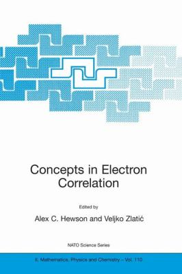 Concepts in Electron Correlation   2003 9781402014185 Front Cover