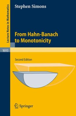 From Hahn-Banach to Monotonicity  2nd 2008 9781402069185 Front Cover