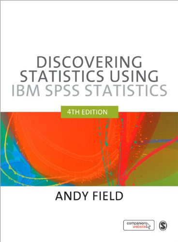 Discovering Statistics Using IBM SPSS Statistics  4th 2013 9781446249185 Front Cover