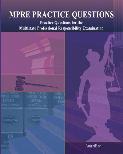 MPRE Practice Questions  N/A edition cover