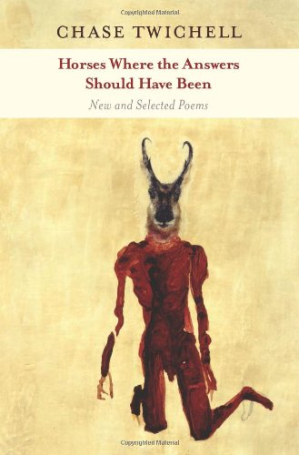 Horses Where the Answers Should Have Been New and Selected Poems  2010 edition cover