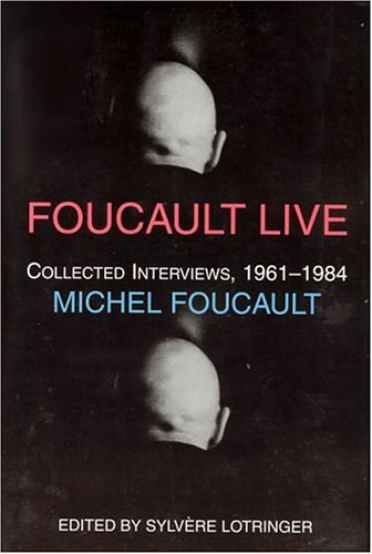 Foucault Live Collected Interviews, 1966-1984 2nd 1996 edition cover