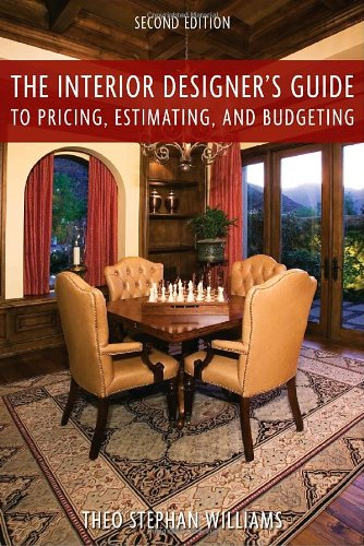Interior Designer's Guide to Pricing, Estimating, and Budgeting  2nd 2010 edition cover