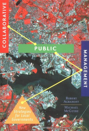 Collaborative Public Management New Strategies for Local Governments  2003 edition cover