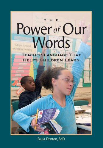 Power of Our Words Teacher Language That Helps Children Learn  2007 edition cover