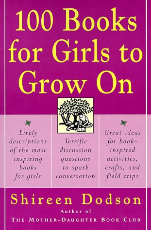100 Books for Girls to Grow On  N/A edition cover