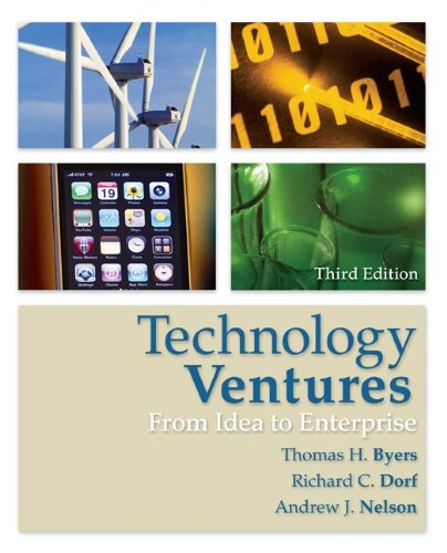 Technology Ventures: from Idea to Enterprise  3rd 2011 edition cover