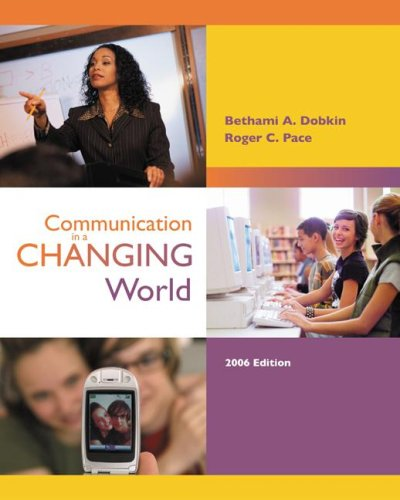 Communication in a Changing World with CD-ROM 2. 0  2nd 2006 9780077212186 Front Cover