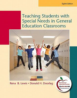 Teaching Students with Special Needs in General Education Classrooms, Student Value Edition  8th 2011 9780132582186 Front Cover