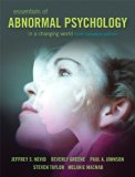 Essentials of Abnormal Psychology, Third Canadian Edition with NEW MySearchLab and Introduction to the DSM-5  3rd 2013 9780133514186 Front Cover
