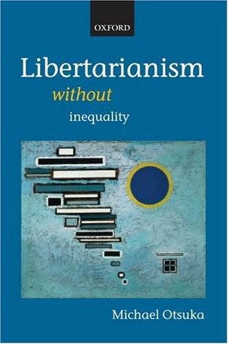 Libertarianism Without Inequality   2005 edition cover