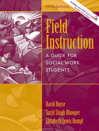 Field Instruction A Guide for Social Work Students 5th 2007 (Revised) edition cover