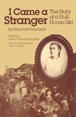 I Came a Stranger The Story of a Hull-House Girl N/A edition cover
