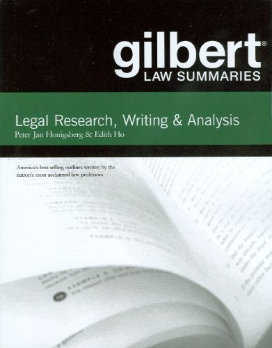 Gilbert Law Summaries on Legal Research, Writing, and Analysis  11th 2011 (Revised) edition cover